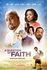 Question of Faith, A